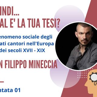 PUNTATA 01. Filippo Mineccia, Controtenore