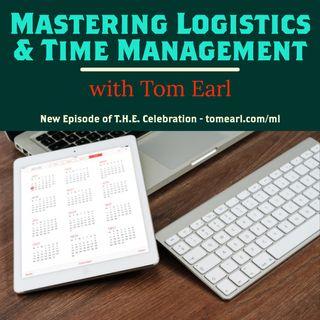 Mastering Logistics & Time Management
