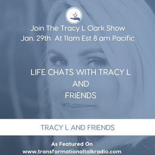 The Tracy L Clark Show: Live Your Extraordinary Life Radio: Life Chats With Tracy L And Friends - Body Regeneration