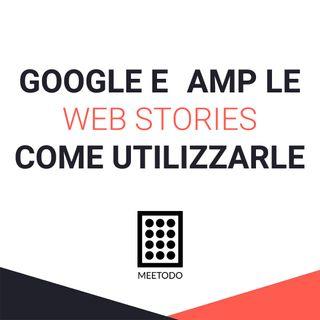 Le Web Stories di Google cosa sono?