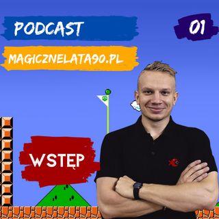 01 Wstęp - o planach na podcast