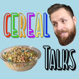 Cereal Talks