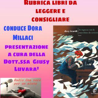 RUBRICA speciale libri: La ragazza con la macchina da scrivere DI DESY ICARDI