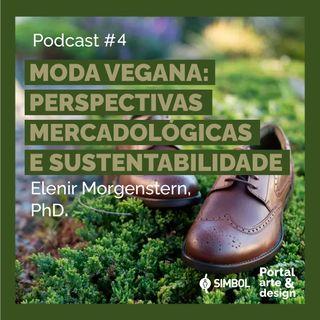 Moda Vegana: Perspectivas Mercadológicas e Sustentabilidade
