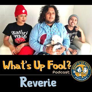 Ep 281 - Reverie Returns