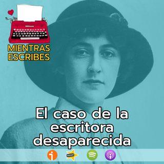 El caso de la escritora desaparecida