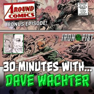 30 Minutes With Dave Wachter (preview)