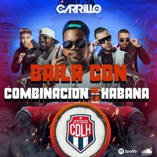DJ Carrillo - Baila con Combinacion de la Habana!