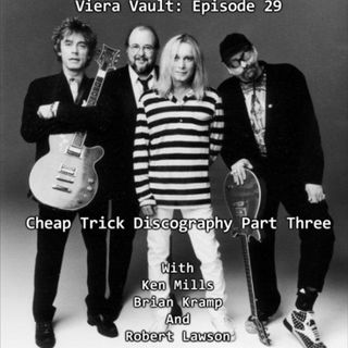 Episode 30: Cheap Trick Discography Part Three  w/ Ken Mills, Brian Kramp and Robert Lawson