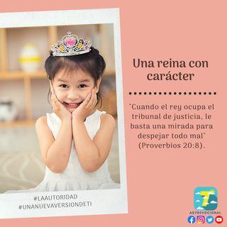 11 de noviembre - Una reina con carácter - Una Nueva Versión de Ti 2.0 - Devocional de Jóvenes