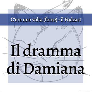 Il dramma di Damiana