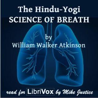 The Hindu-Yogi Science Of Breath by William Walker Atkinson 1 Salaam Free Tale Teller Club Audiobook