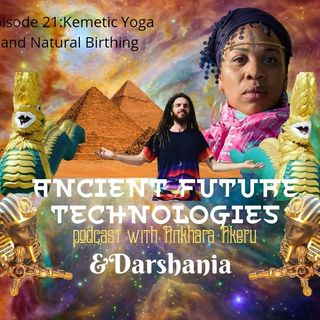 Episode 021~Kemetic Yoga and Natural Birthing