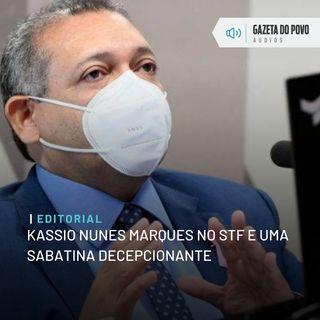 Editorial: Kassio Nunes Marques no STF e uma sabatina decepcionante
