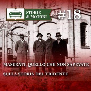 18 - Maserati, la storia del Tridente in 15 minuti