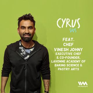 Ep. 414: Feat. Chef Vinesh Johny