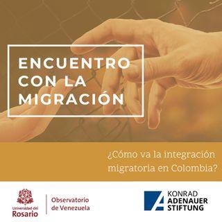 ¿Cómo va la integración migratoria en Colombia?