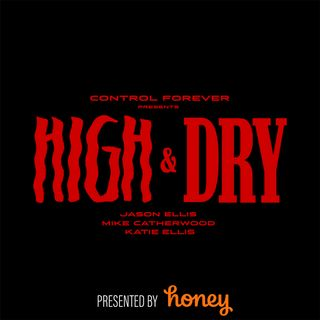 High and Dry Episode 20: Doctor Drew Pinsky