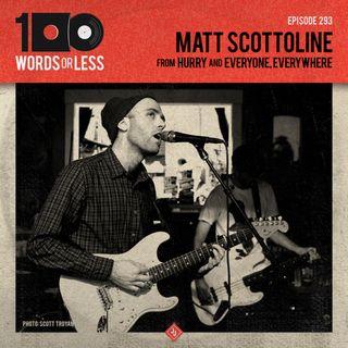 Matt Scottoline from Hurry & Everyone, Everywhere