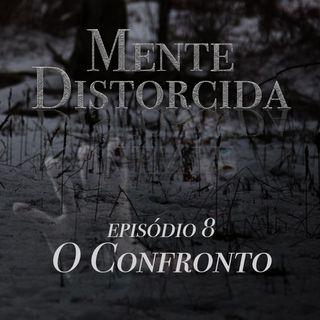 S01E08 - O Confronto