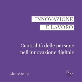 Centralità delle persone nell'innovazione digitale