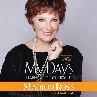 Marion Ross - My Days Happy and Otherwise