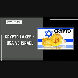 [ HTJ Podcast ] Crypto Taxes - USA Vs Israel