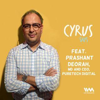 Ep. 490: feat. Prashant Deorah