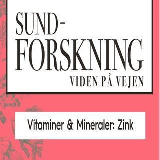 Vitaminer & Mineraler: Zink