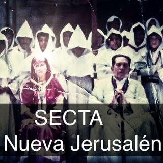 La apocalíptica secta de La Nueva Jerusalén
