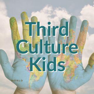 Third Culture Kids (TCKs)