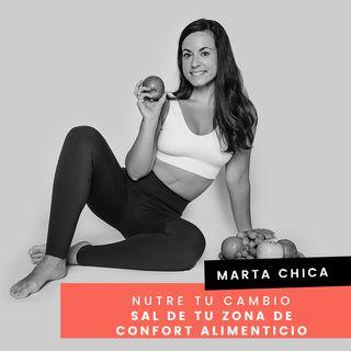 Cap. 19 - Marta - Sal de tu zona de confort alimenticio