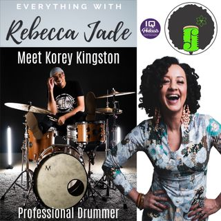 Korey Kingston _LIVE on Everything! with Rebecca Jade Ep 210