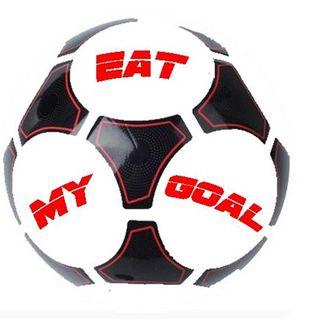 Eat My Goal (Episode 74)