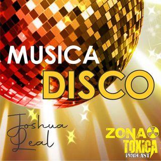 Episodio #6 Musica disco - Joshua Leal