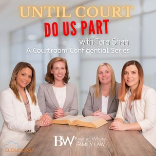 Ep. 12 Until Court Do Us Part: Managing Child Custody in the Era of COVID