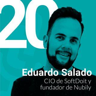 Episodio #20: Cómo lograr que tu iniciativa tecnológica alcance la excelencia con Eduardo Salado de SoftDoit