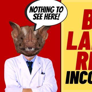 LAB LEAK INVESTIGATION Inconclusive, I'm Not Surprized