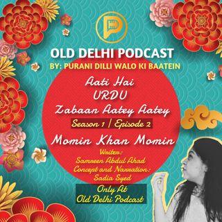 S1   E2 - Momin Khan Momin - old Delhi Podcast