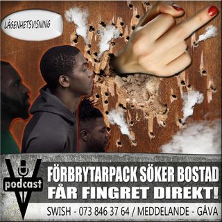 FÖRBRYTARPACK SÖKER BOSTAD - FÅR FINGRET DIREKT!