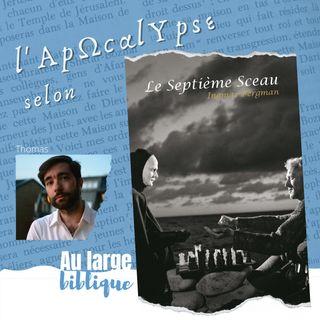 #225 Le Septième Sceau d'I.Bergman (Thomas)