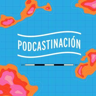 Podcastinación