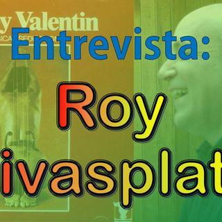 Entrevista Roy Rivasplata - Tambien el apio es verdura