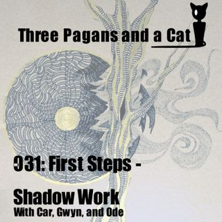 Episode 031: First Steps : Shadow Work