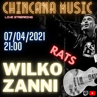 #11 Wilko dei Rats nel salotto virtuale di Chincana Music