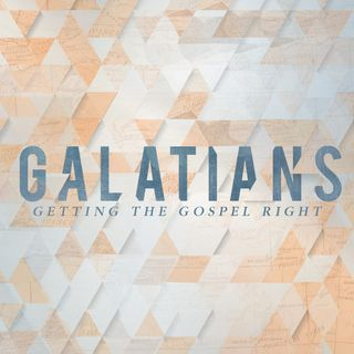 Galatians- So What?