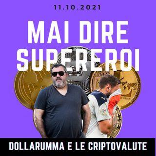 DOLLARUMMA E LE CRIPTOVALUTE
