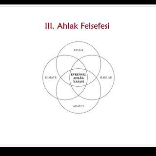 Uygarlık Tarihi Ders 21: Doğrunun ve Yanlışın Sınırında - Ahlak Felsefesi