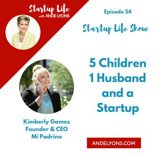 Five Children One Husband and a Startup