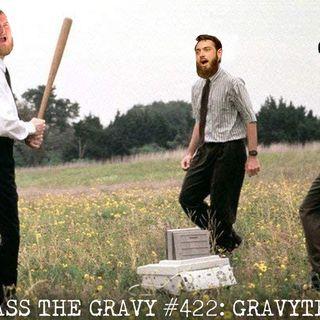 Pass The Gravy #422: GravyTec